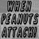 When Peanuts Attack